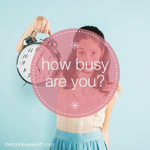 how busy are you-