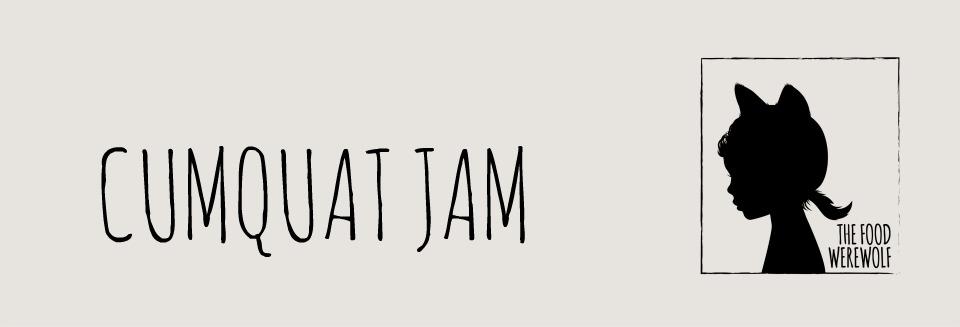 Cumquat jam header