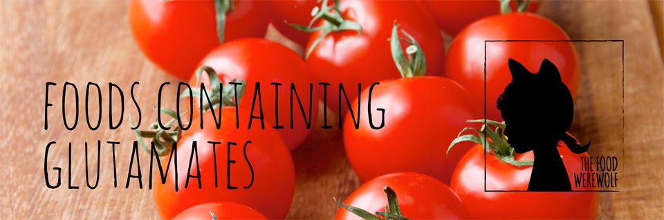 foods-containing-glutamates