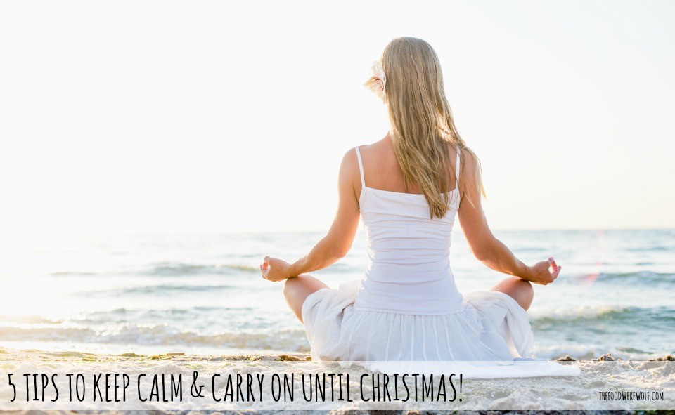 5 tips keep calm christmas 2