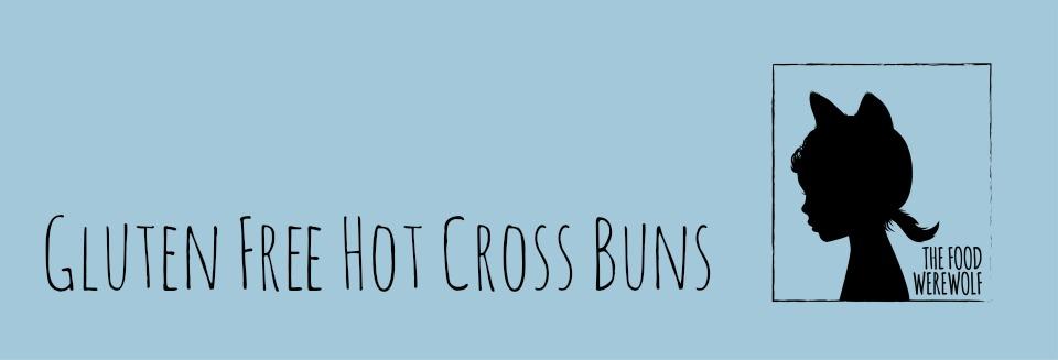 gf hot cross buns header