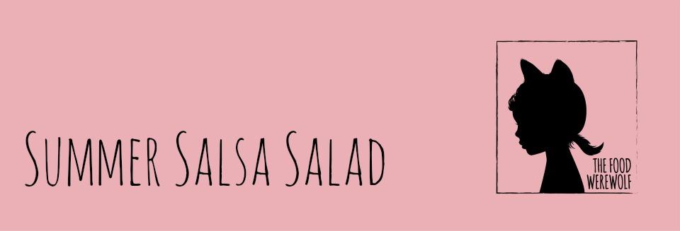 summer salsa salad header